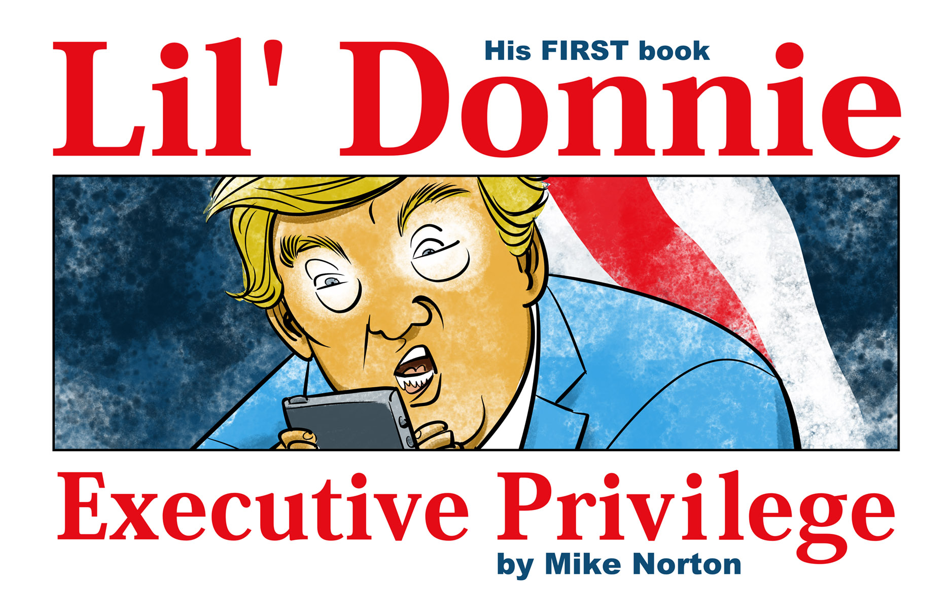 LIL DONNIE HC VOL 01 EXECUTIVE PRIVILEGE (JUN180066)