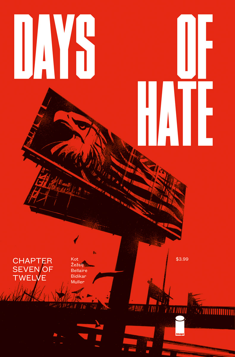 DAYS OF HATE #7 (OF 12) (MR)