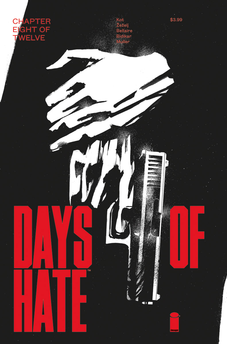 DAYS OF HATE #8 (OF 12) (MR)