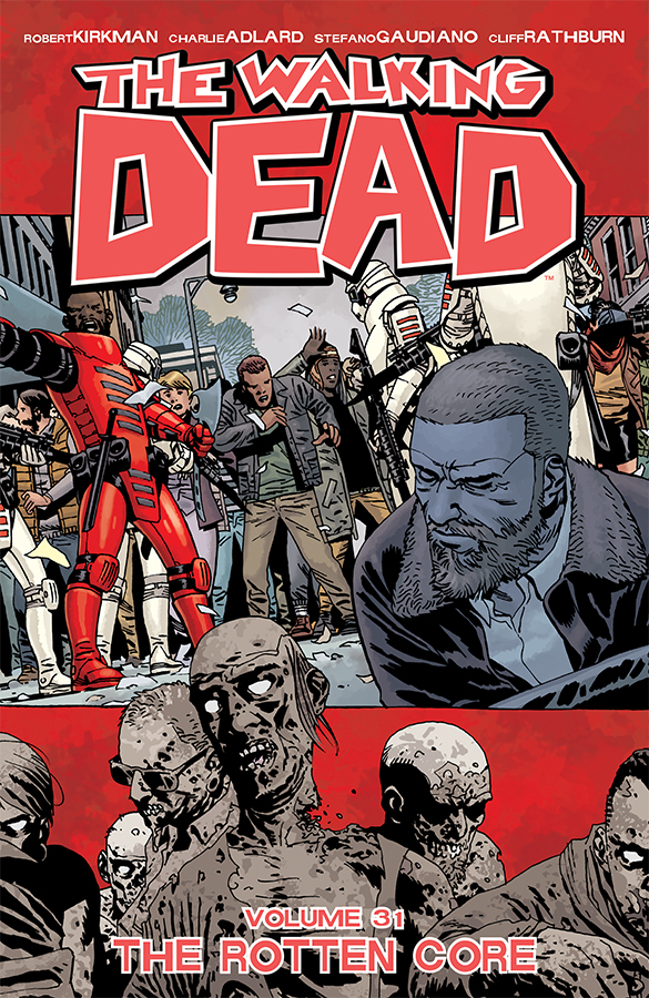 WALKING DEAD TP VOL 31 (JAN190186) (MR)