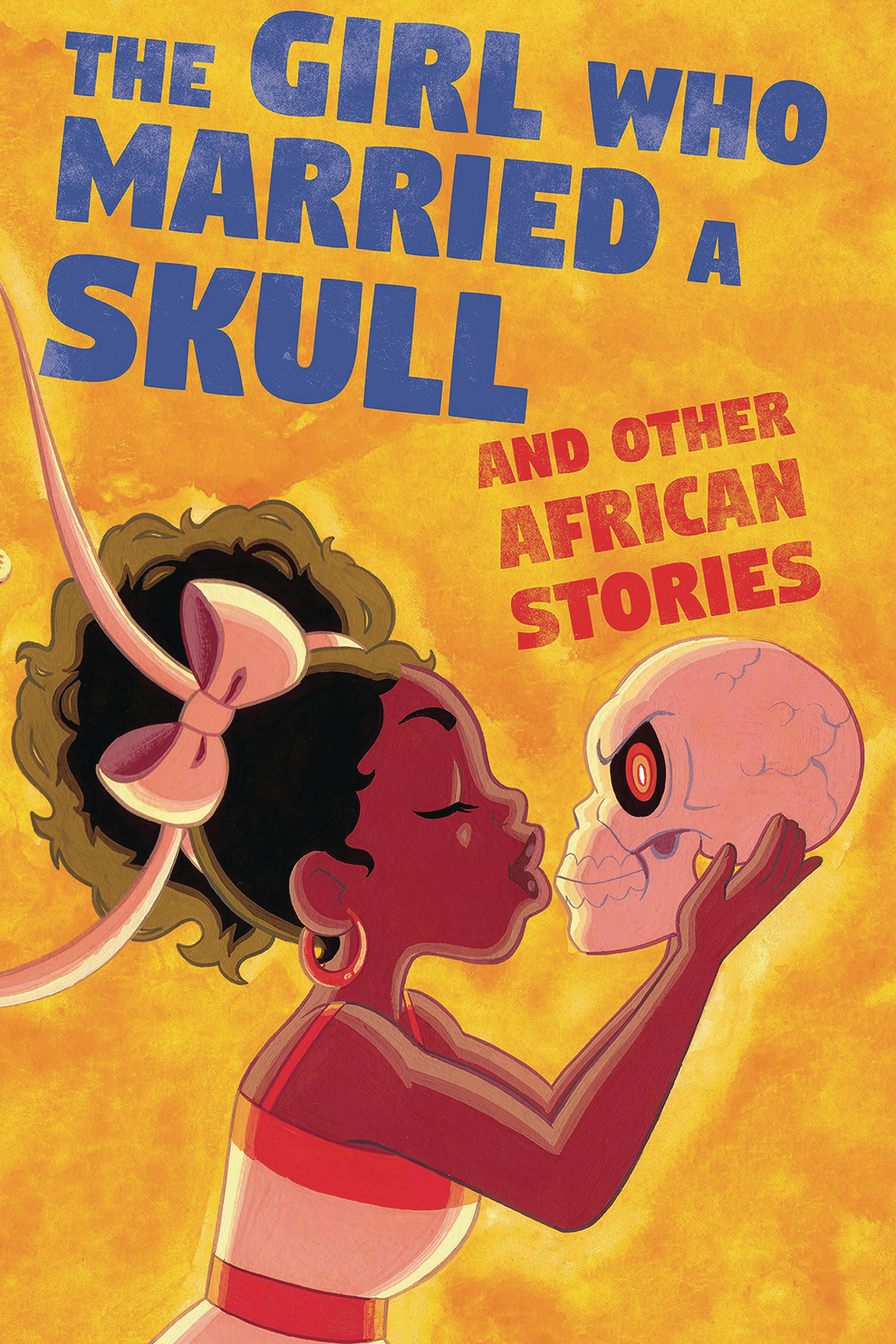 GIRL WHO MARRIED A SKULL OTHER AFRICAN STORIES GN