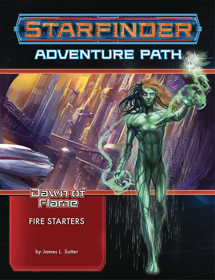 STARFINDER ADV PATH FIRE STARTERS DAWN FLAME PT 1 OF 6
