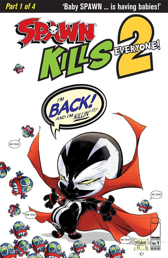 SPAWN KILLS EVERYONE TOO #1 (OF 4) CVR A CLEAN MCFARLANE