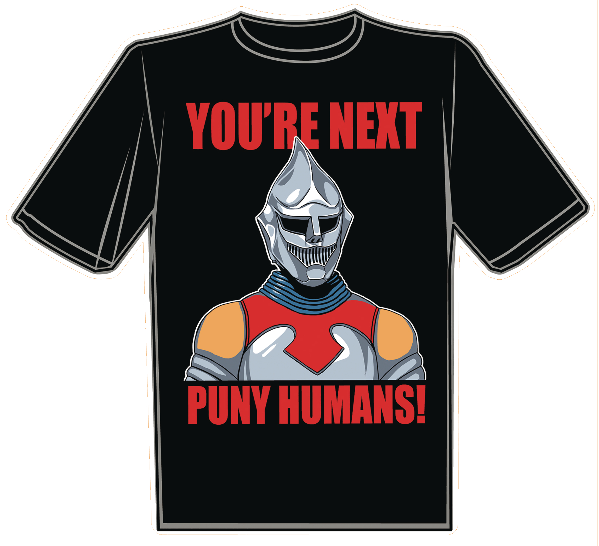 YOURE NEXT PUNY HUMANS T/S LG