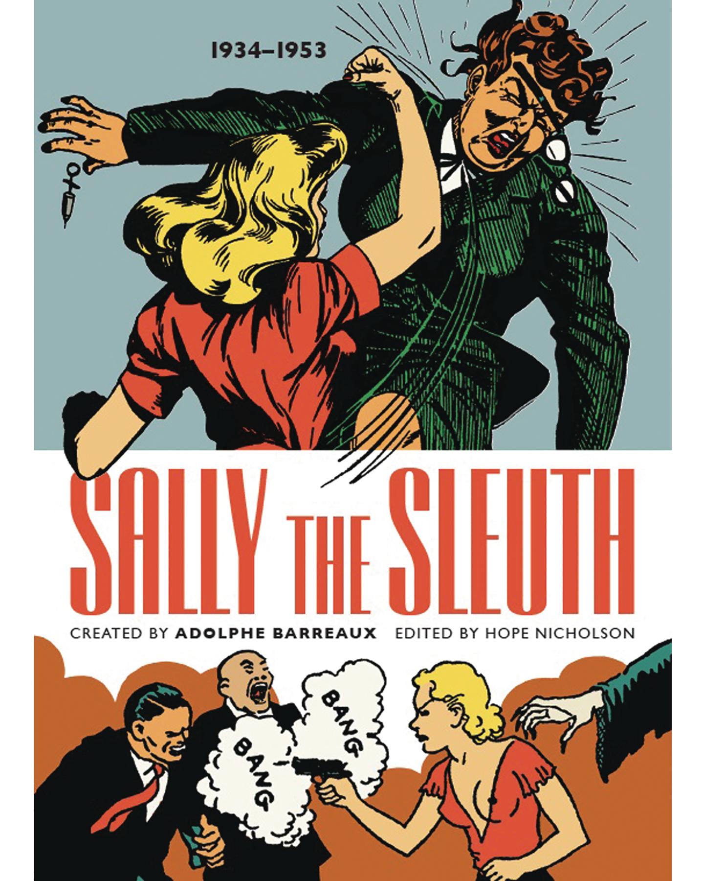 (USE DEC188722) SALLY THE SLEUTH COLOR ED TP (MR)