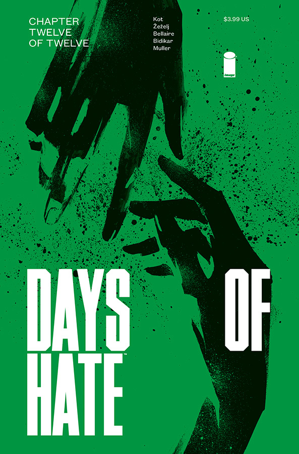 DAYS OF HATE #12 (OF 12) (MR)