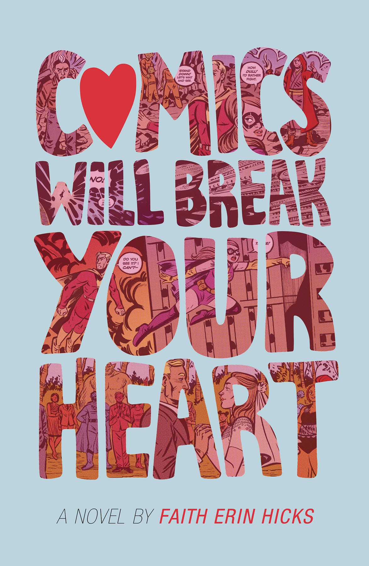 COMICS WILL BREAK YOUR HEART HC