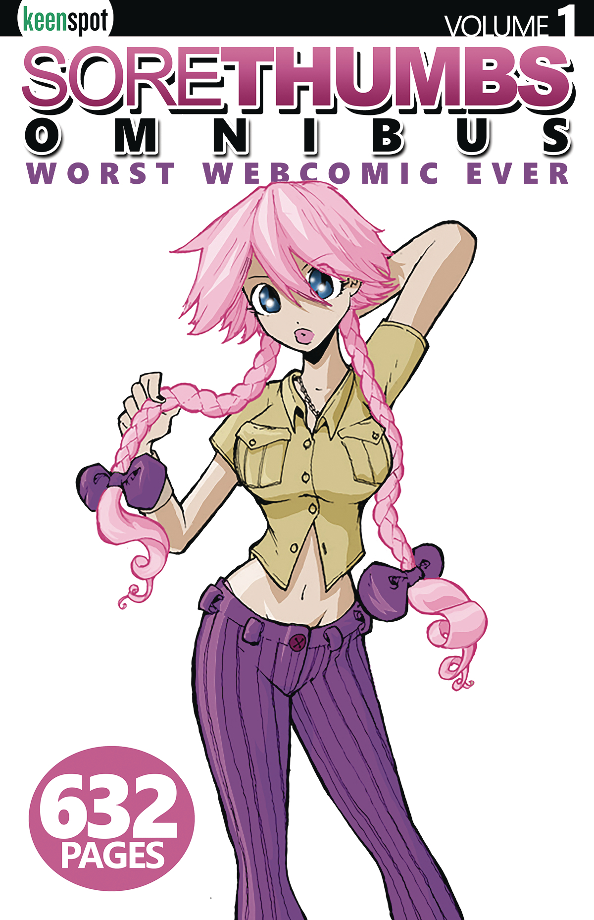 SORE THUMBS OMNIBUS HC VOL 01 WORST WEBCOMIC EVER