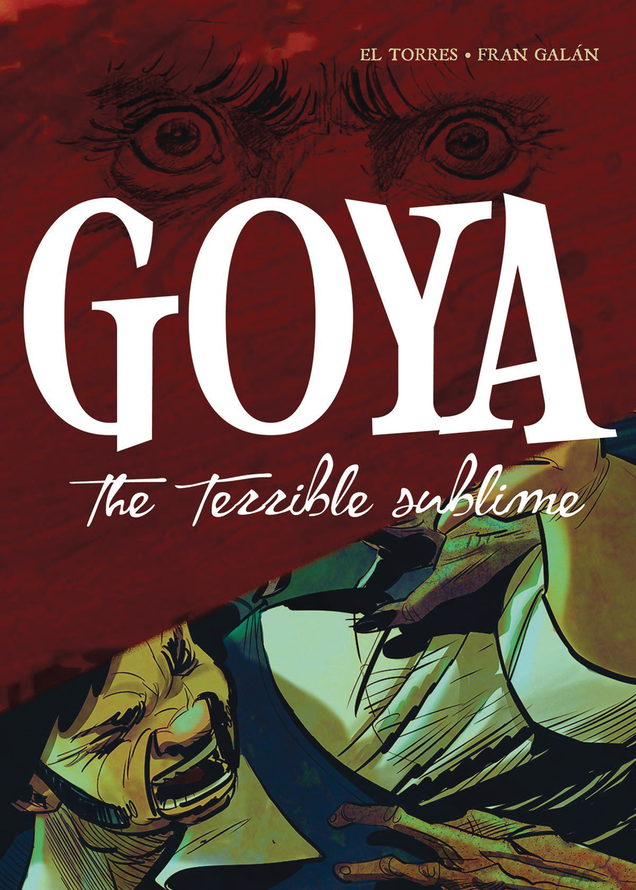 GOYA TERRIBLE SUBLIME GN
