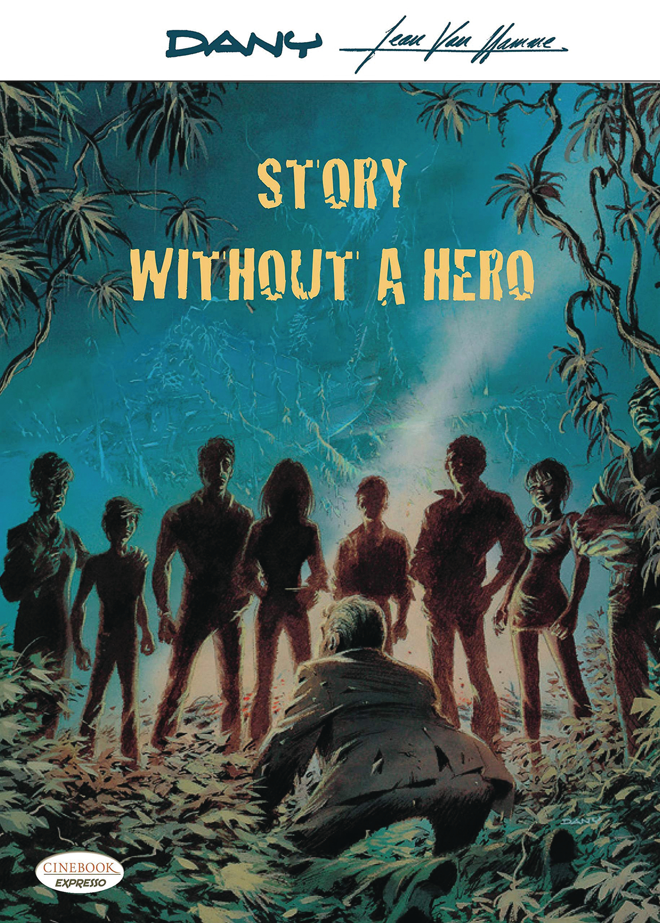 STORY WITHOUT A HERO GN