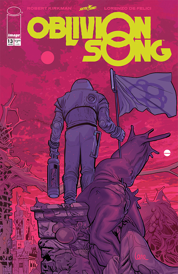OBLIVION SONG BY KIRKMAN & DE FELICI #13 (MR)
