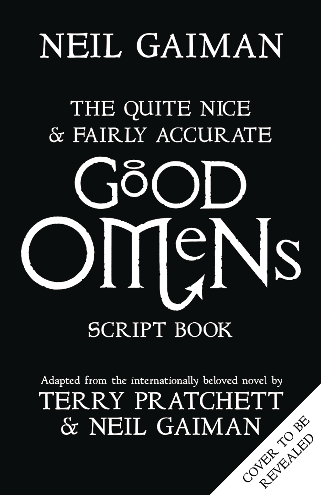 QUITE NICE & FAIRLY ACCURATE GOOD OMENS SCRIPT BOOK