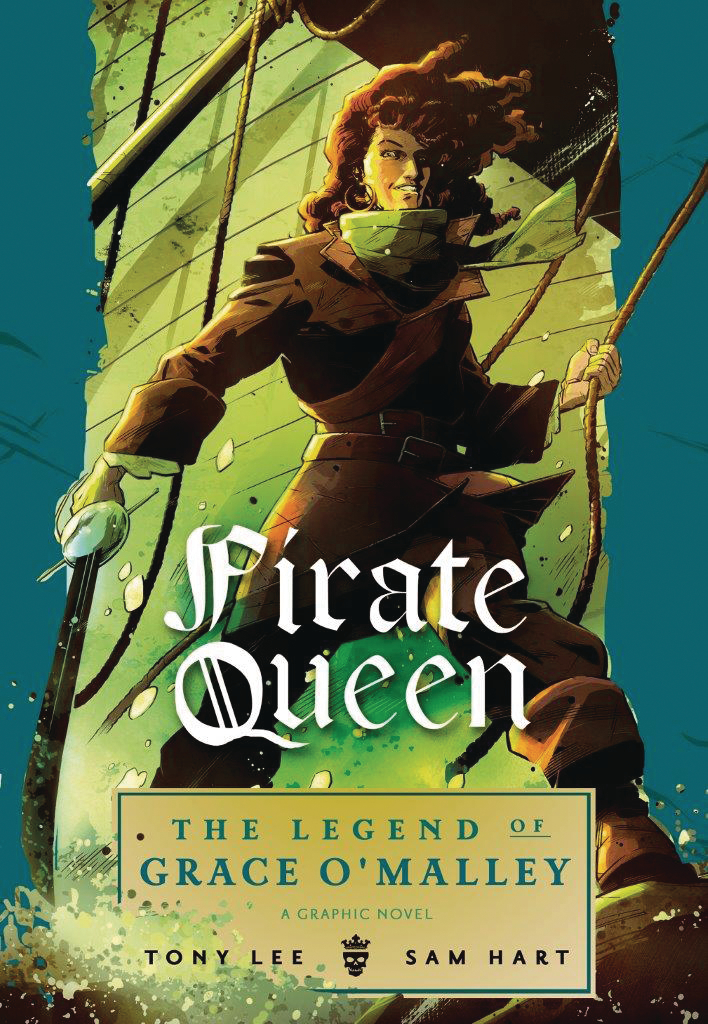 PIRATE QUEEN LEGEND OF GRACE O MALLEY HC GN