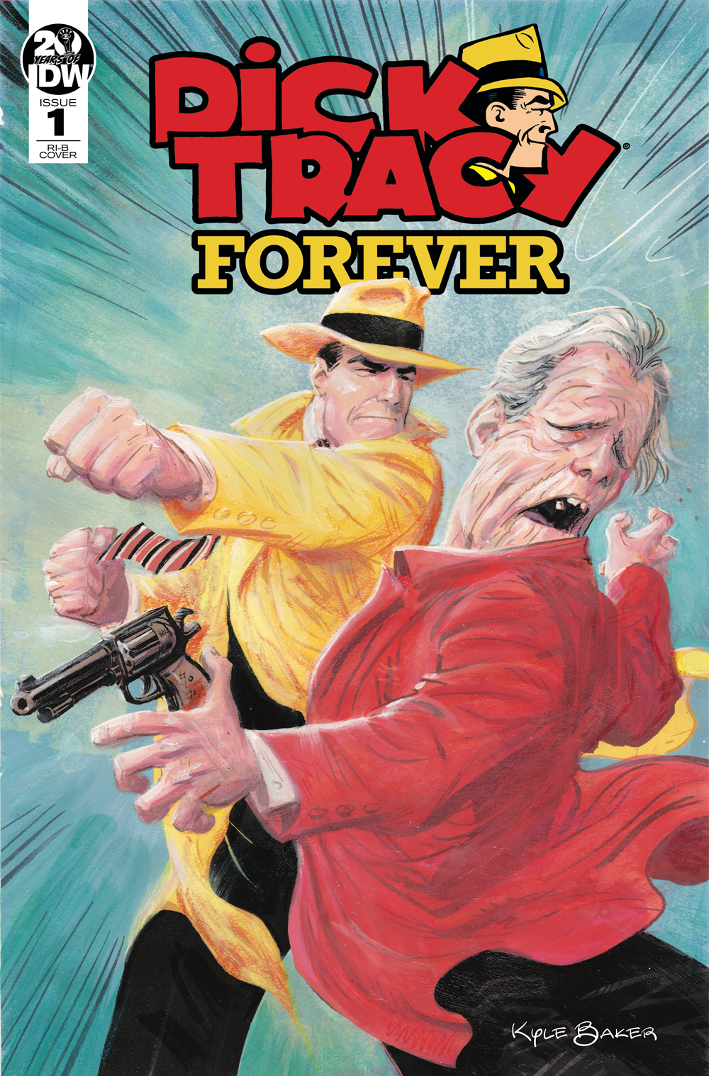 DICK TRACY FOREVER #1 25 COPY INCV BAKER