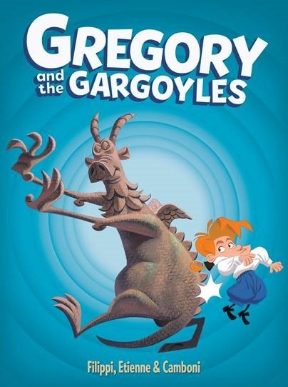 GREGORY AND THE GARGOYLES HC