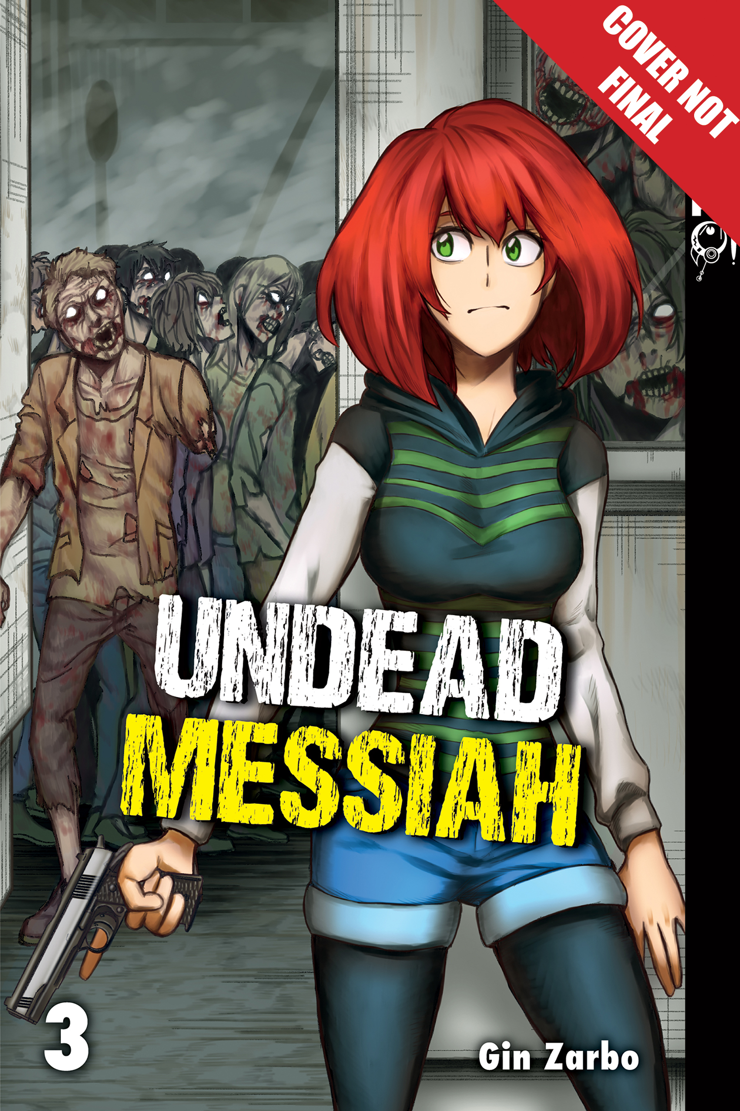 UNDEAD MESSIAH MANGA GN VOL 03