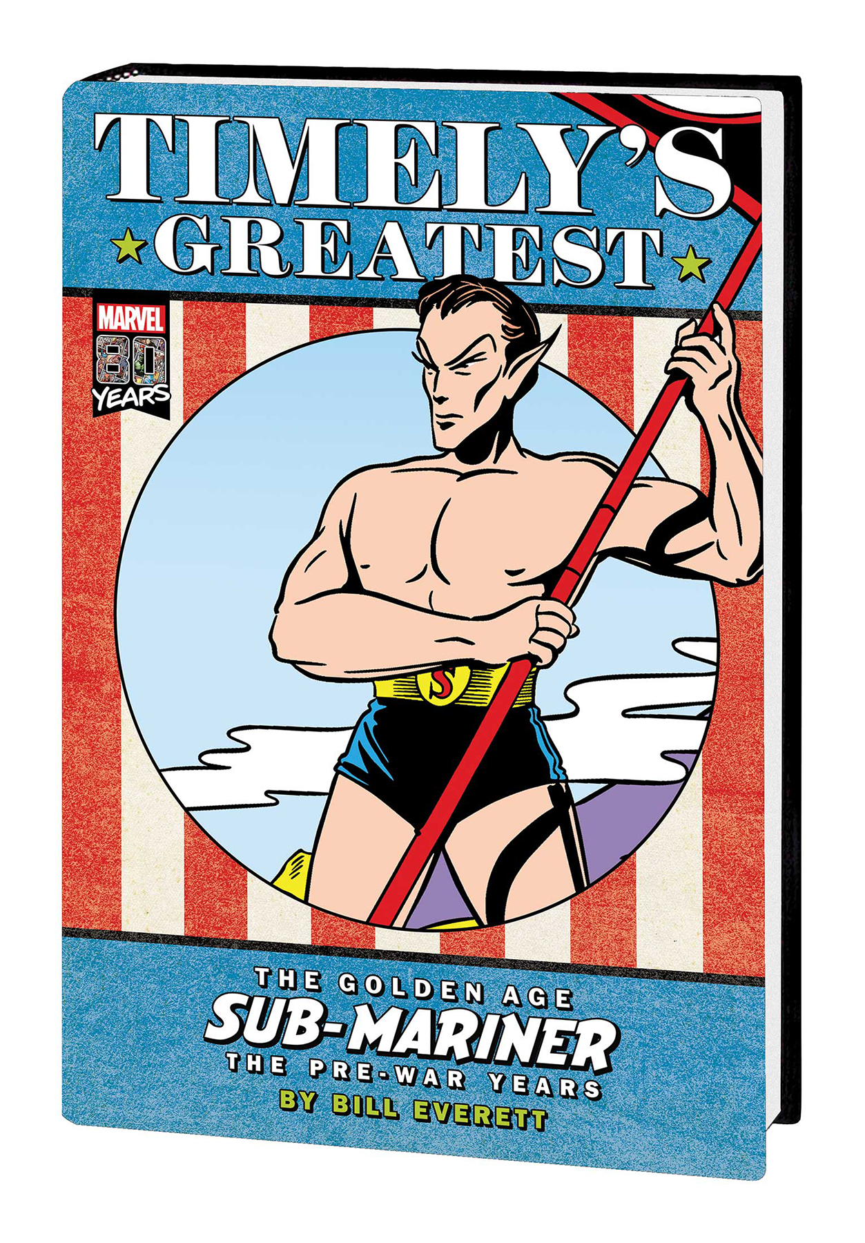 TIMELYS GREATEST GOLDEN AGE SUB-MARINER BY EVERETT HC DM VAR