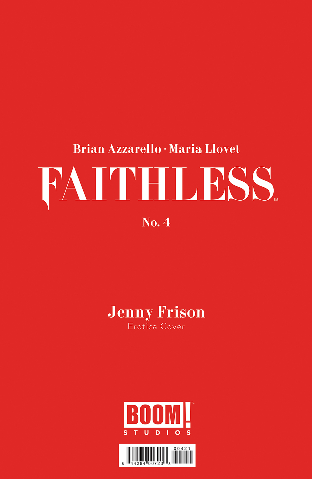 FAITHLESS #4 (OF 6) CVR B EROTICA FRISON VAR (MR)