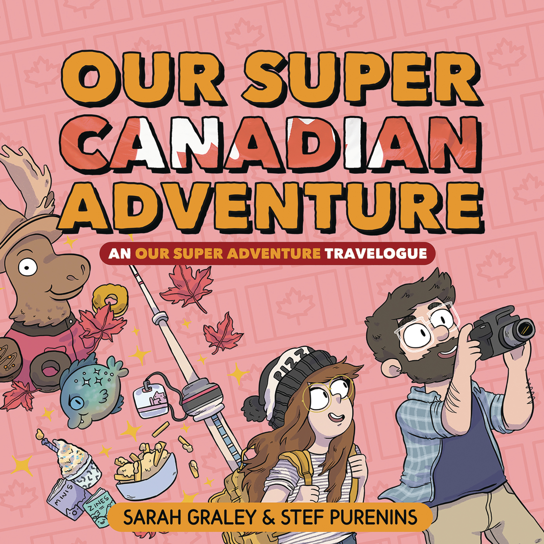OUR SUPER ADVENTURE TRAVELOGUE SUPER CANADIAN HC