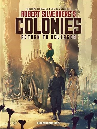 ROBERT SILVERBERG COLONIES HC RETURN TO BELZAGOR