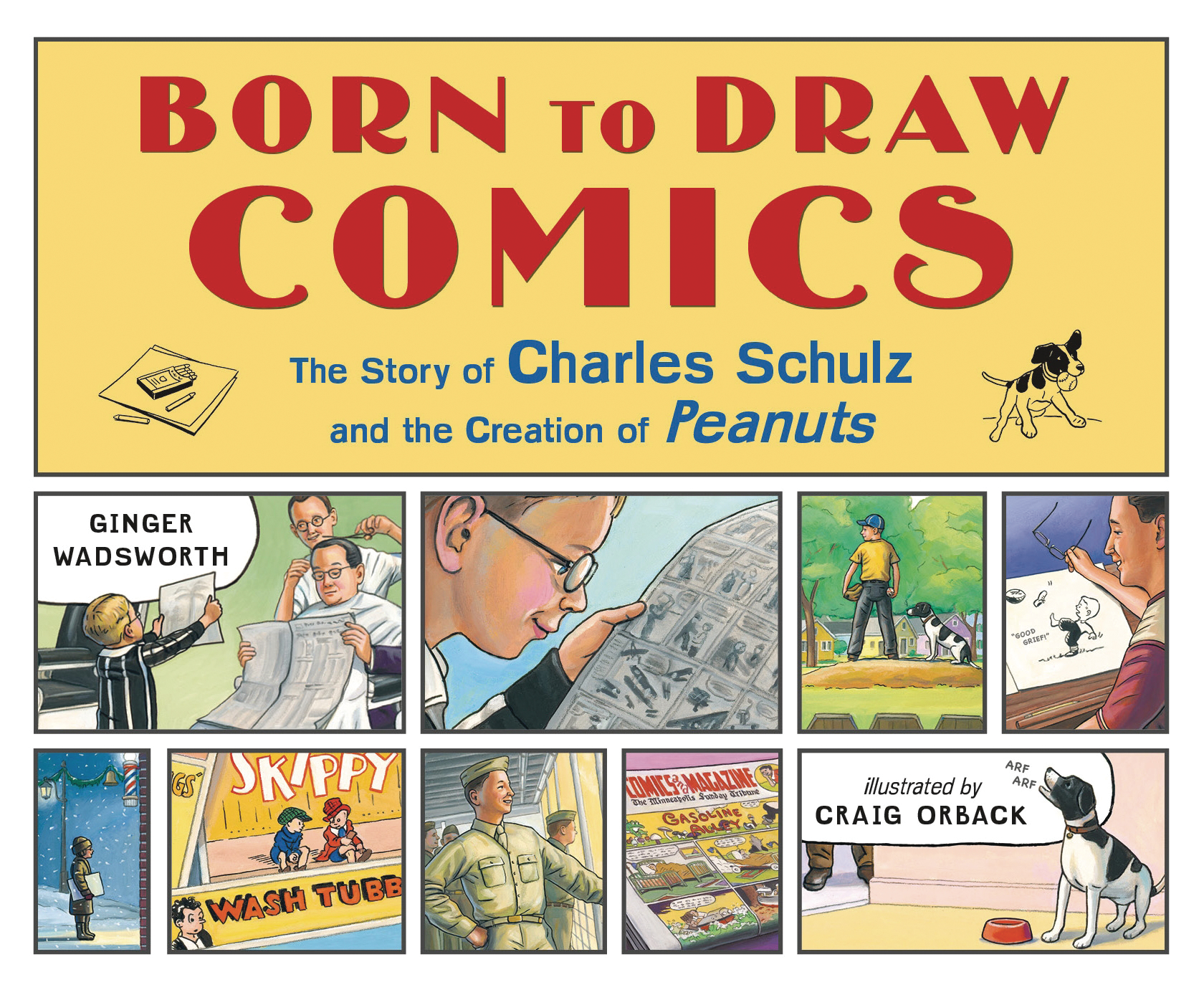 BORN TO DRAW COMICS STORY CHARLES SCHULZ HC