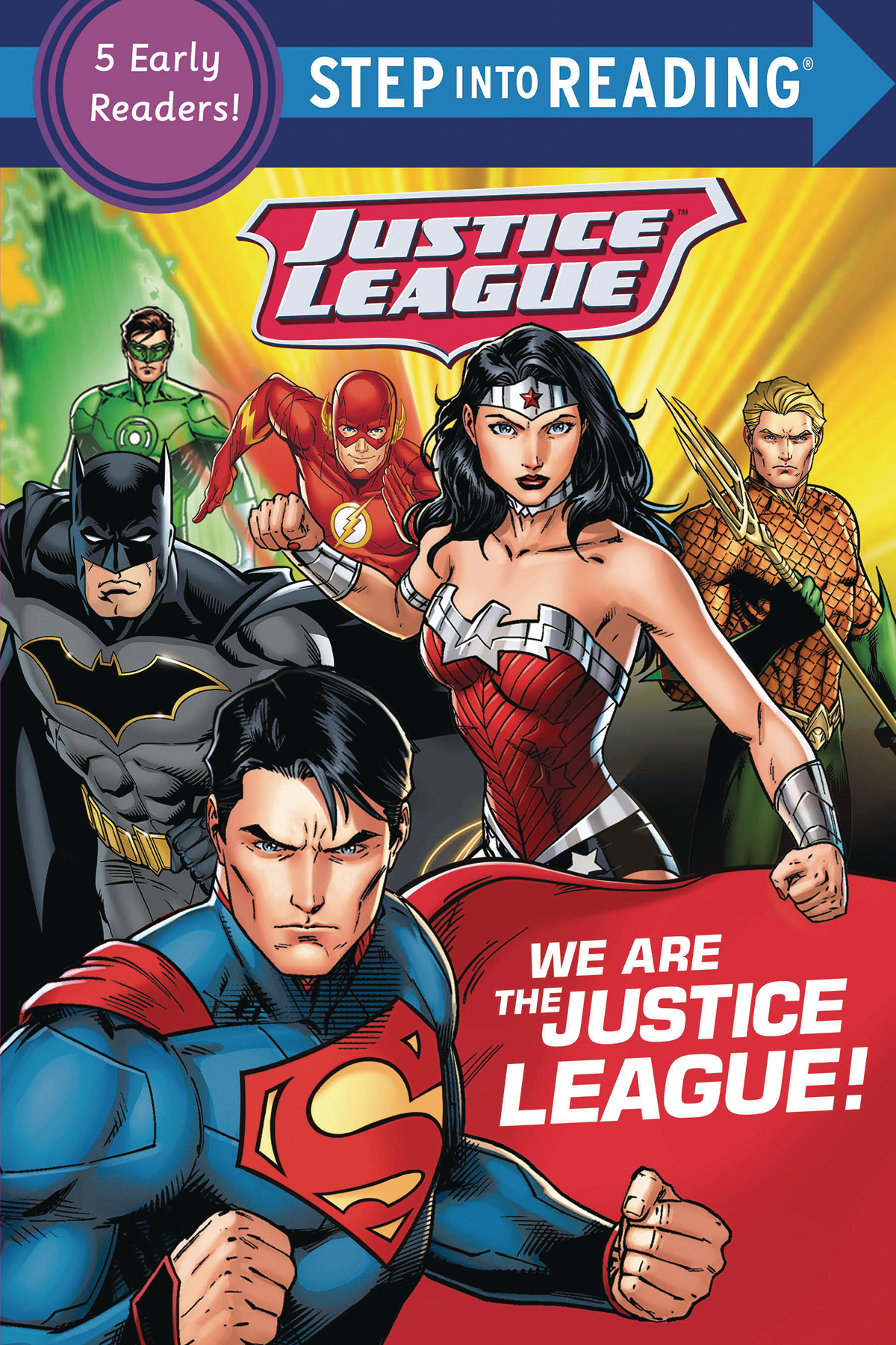 WE ARE THE JUSTICE LEAGUE STEP INTO READING SC