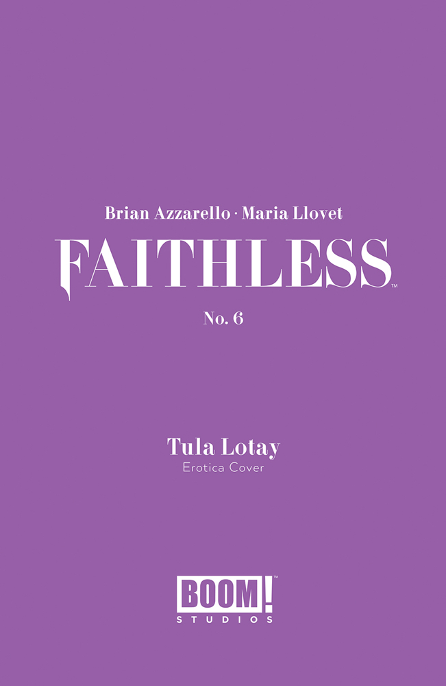 FAITHLESS #6 (OF 6) CVR B EROTICA LOTAY VAR (MR)