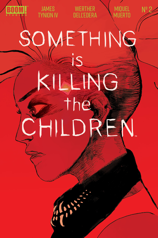 SOMETHING IS KILLING CHILDREN #2