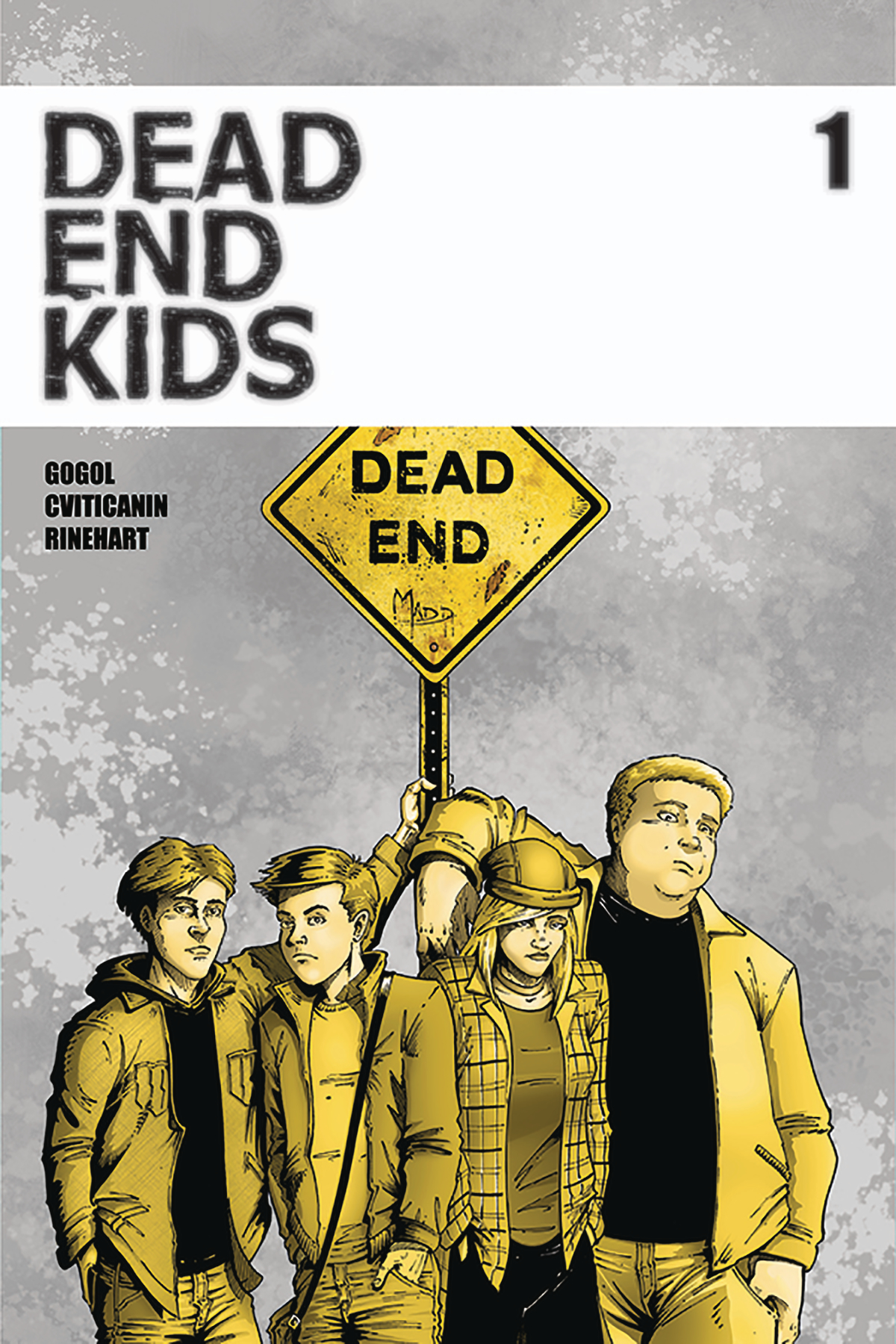 DEAD END KIDS #1 2ND PTG