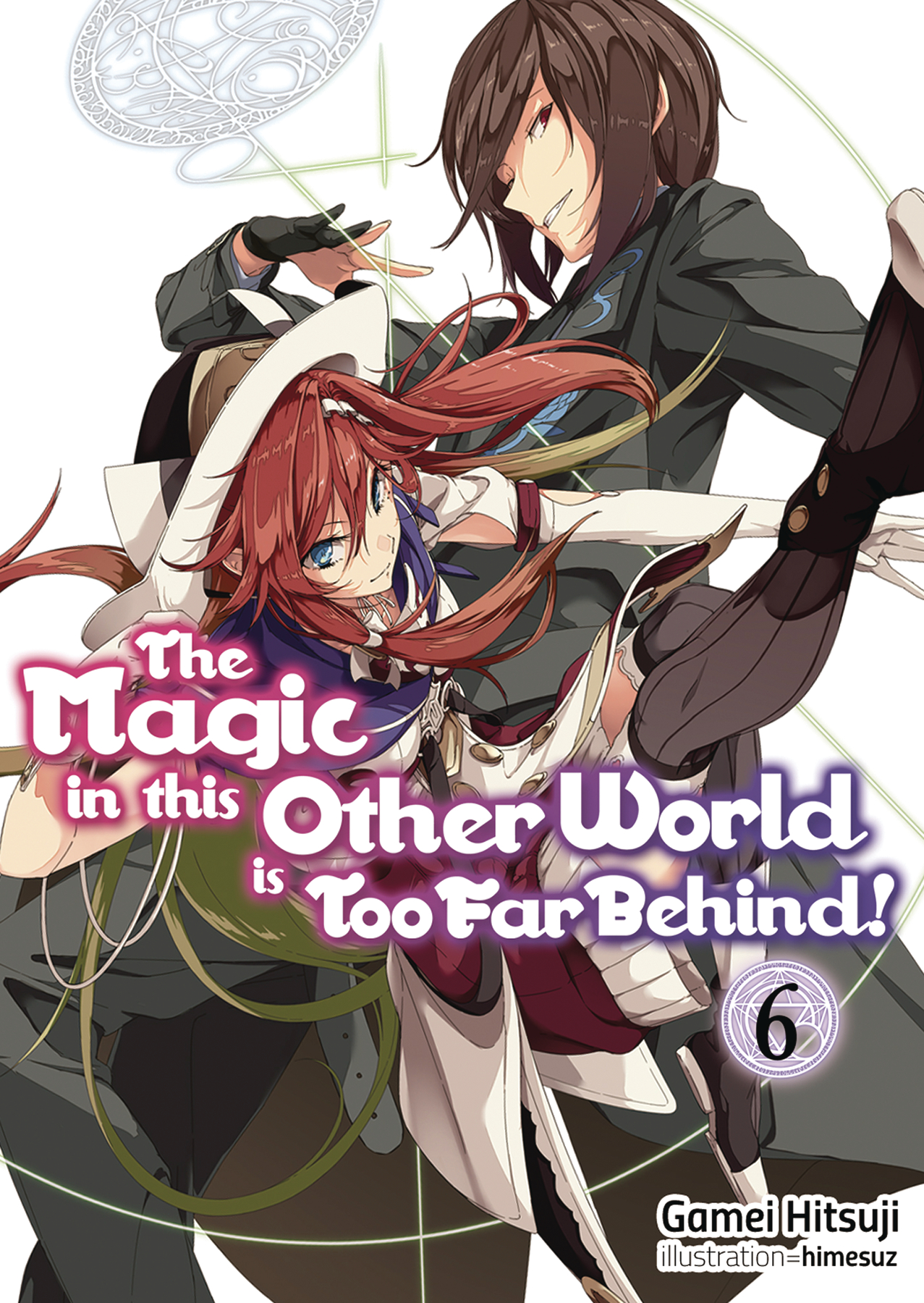 MAGIC IN OTHER WORLD TOO FAR BEHIND LIGHT NOVEL SC VOL 06 (C