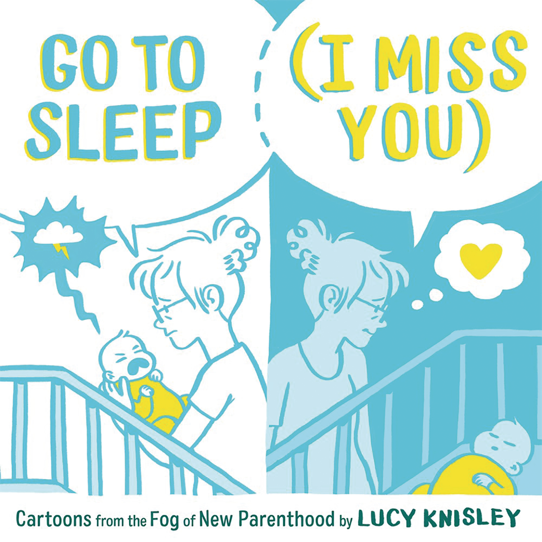 GO TO SLEEP I MISS YOU CARTOONS FROM FOG NEW PARENTHOOD
