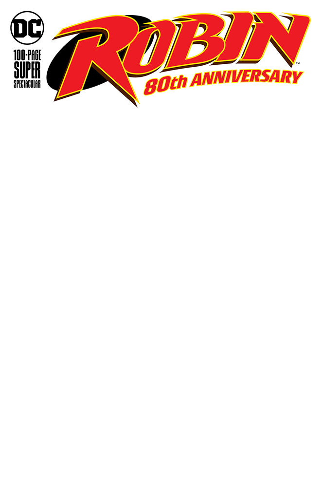 ROBIN 80TH ANNIV 100 PAGE SUPER SPECT #1 BLANK VAR ED