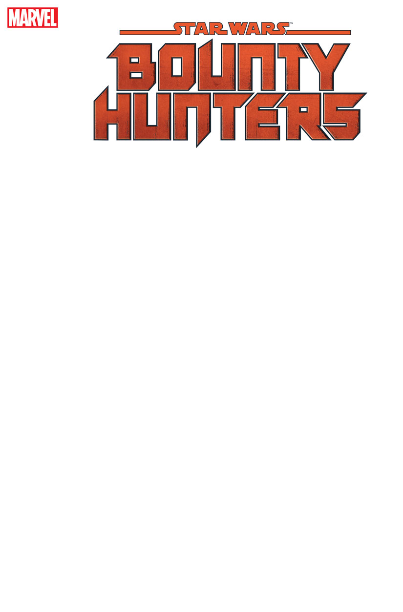 STAR WARS BOUNTY HUNTERS #1 BLANK VAR