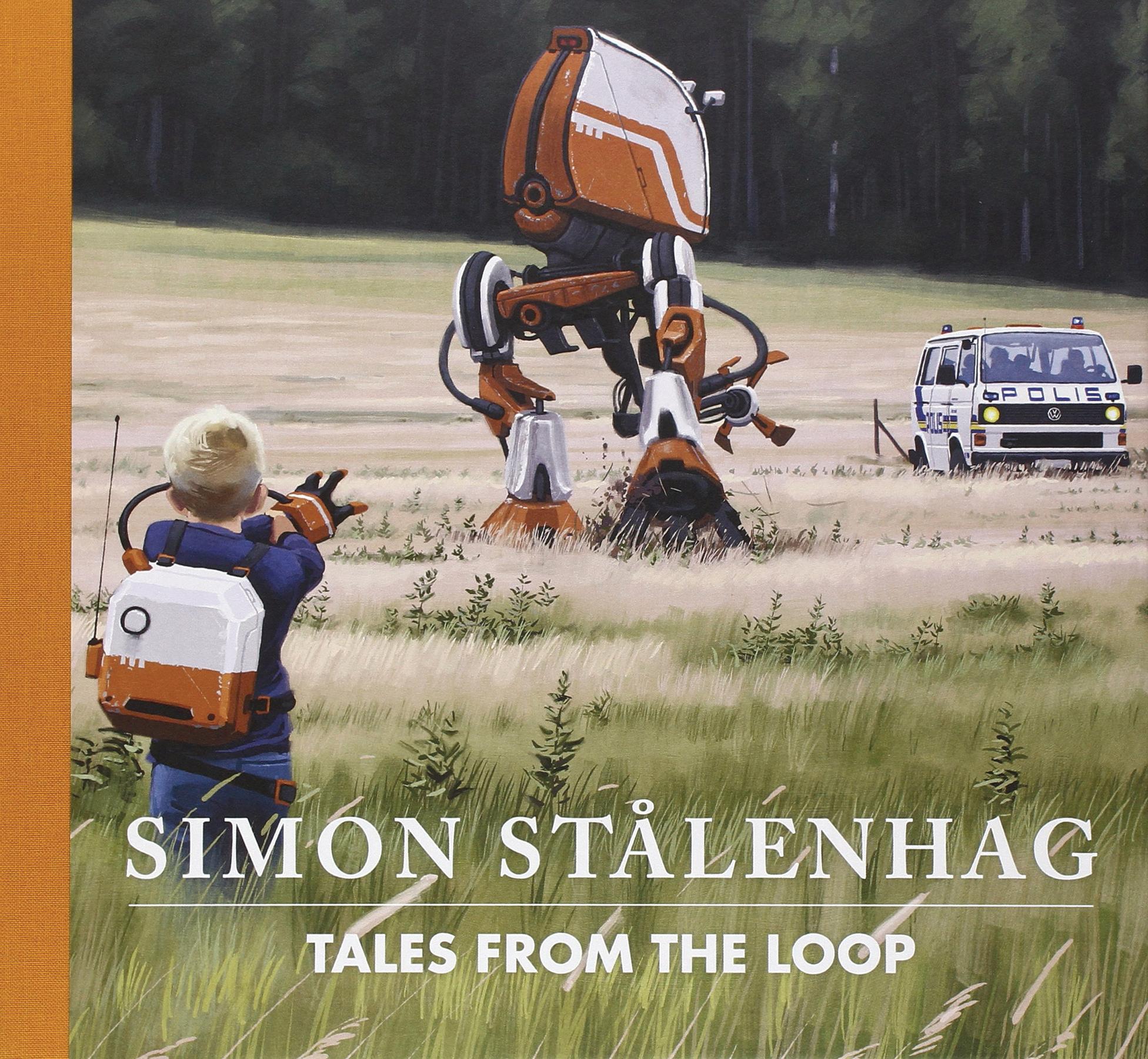 TALES FROM THE LOOP (Simon Stalenhag) HC