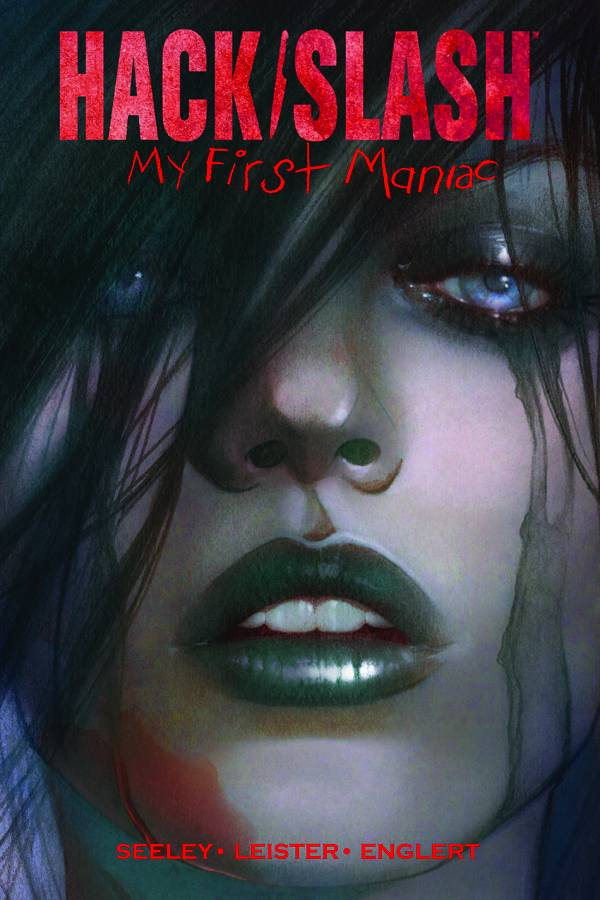 HACK SLASH MY FIRST MANIAC TP VOL 01 (MR)
