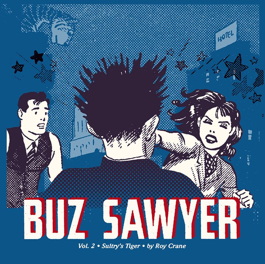 ROY CRANE BUZ SAWYER HC VOL 02 SULTRYS TIGER