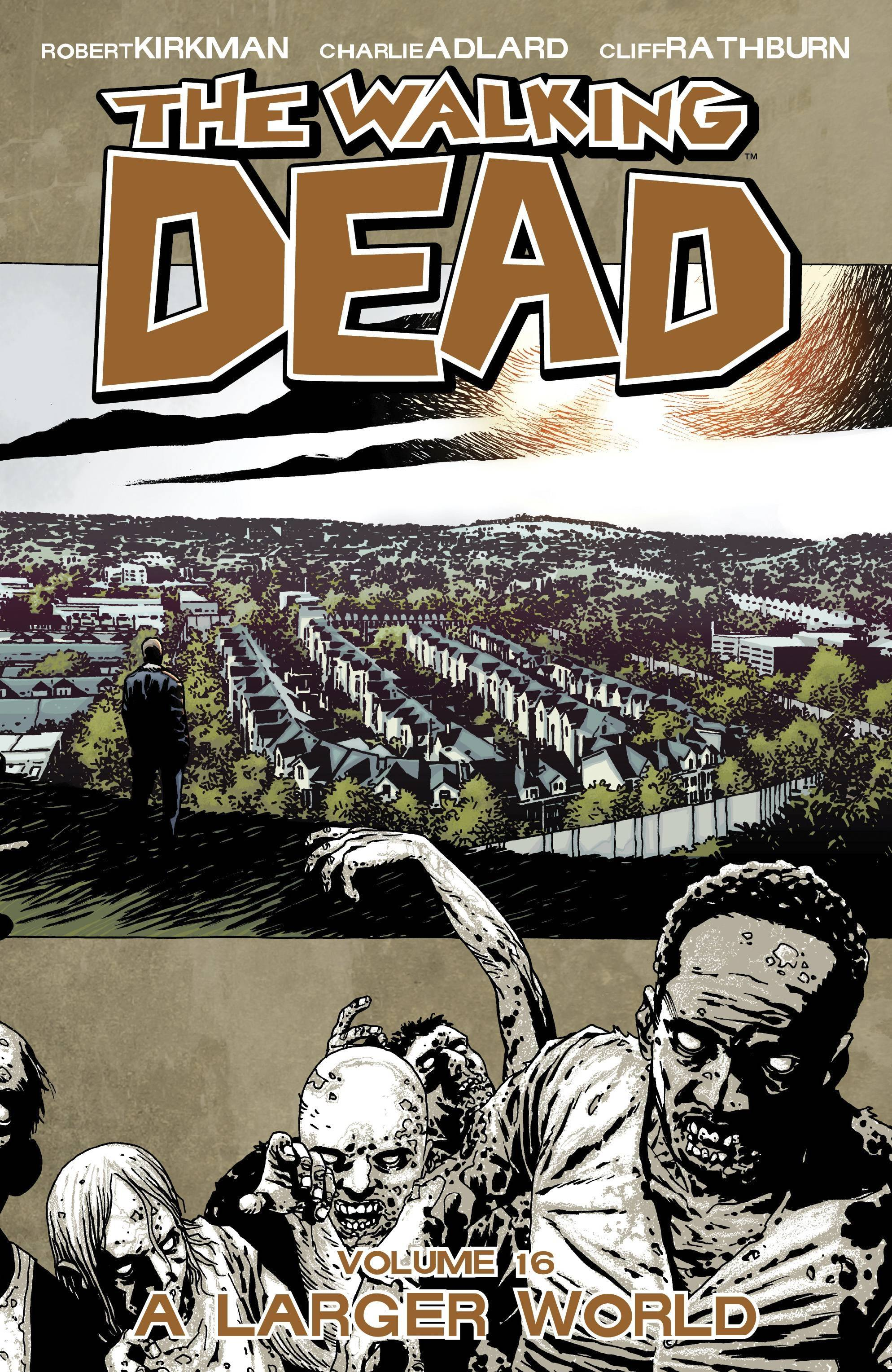 WALKING DEAD TP VOL 16 A LARGER WORLD (APR120487) (MR)