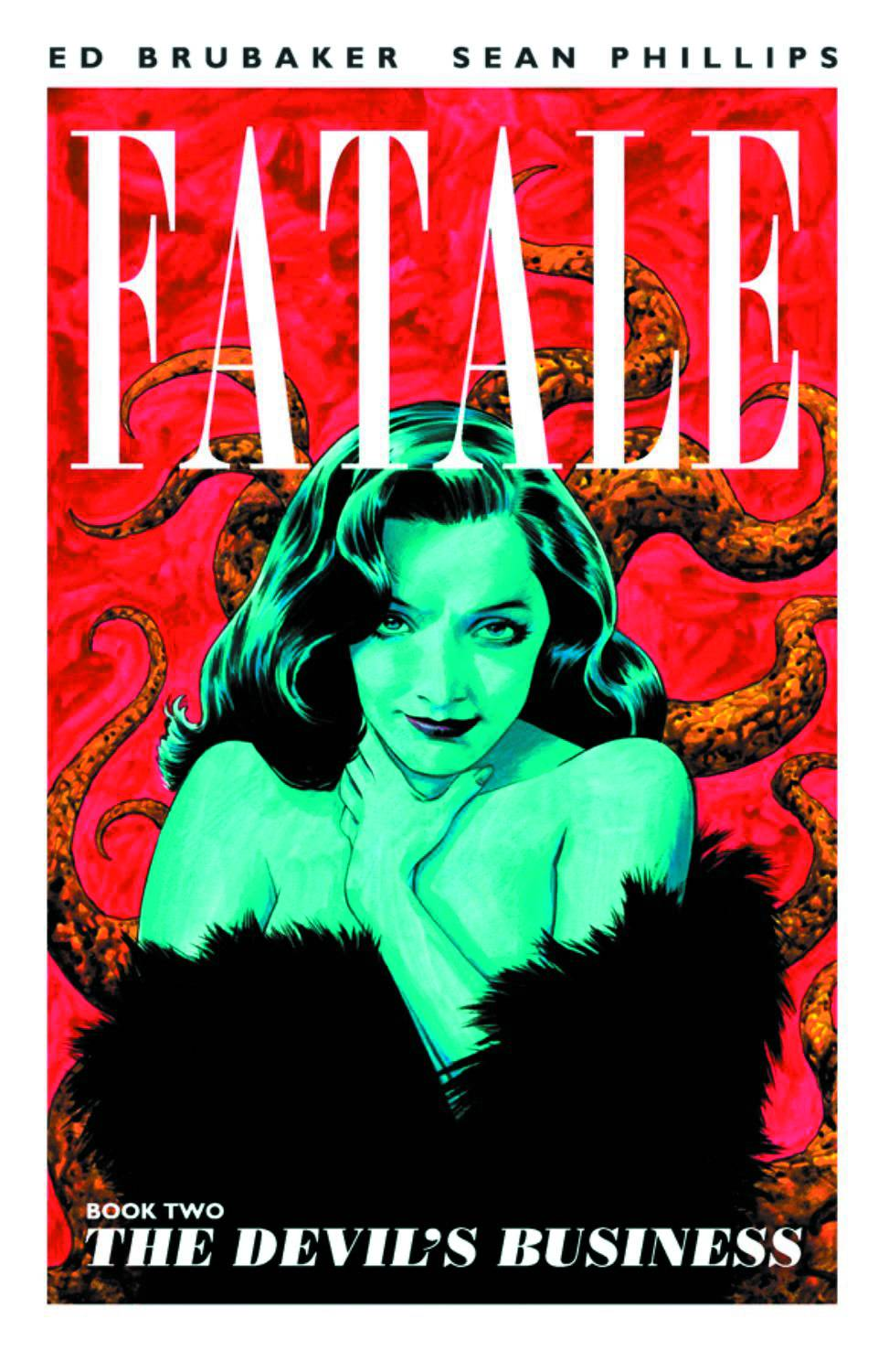 FATALE TP VOL 02 DEVILS BUSINESS (OCT120474) (MR)