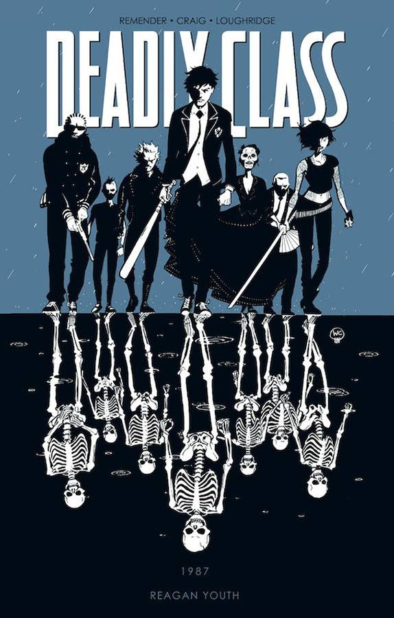 DEADLY CLASS TP VOL 01 REAGAN YOUTH (MAY140626) (MR)