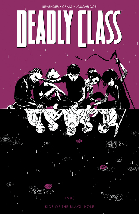 (USE DEC188892) DEADLY CLASS TP VOL 02 KIDS OF THE BLACK HO