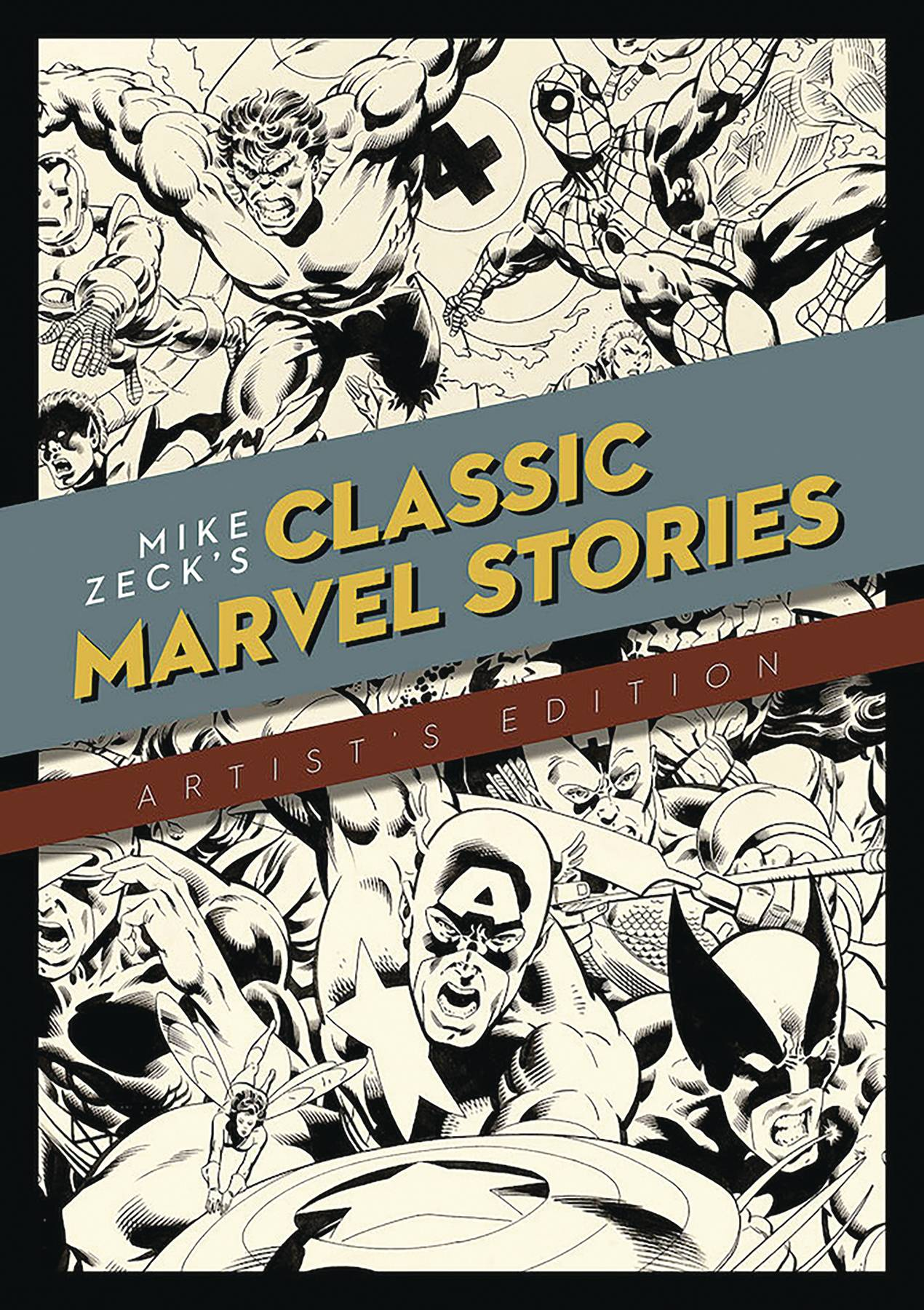 MIKE ZECK CLASSIC MARVEL STORIES ARTIST ED HC  (APR1504