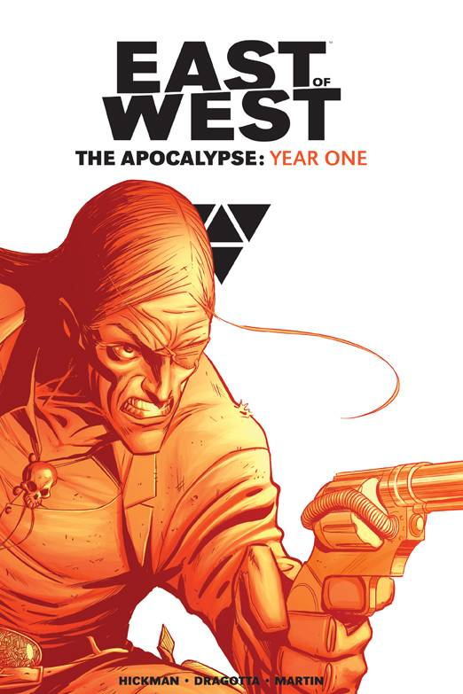 EAST OF WEST THE APOCALYPSE YEAR ONE HC (MAY150491)