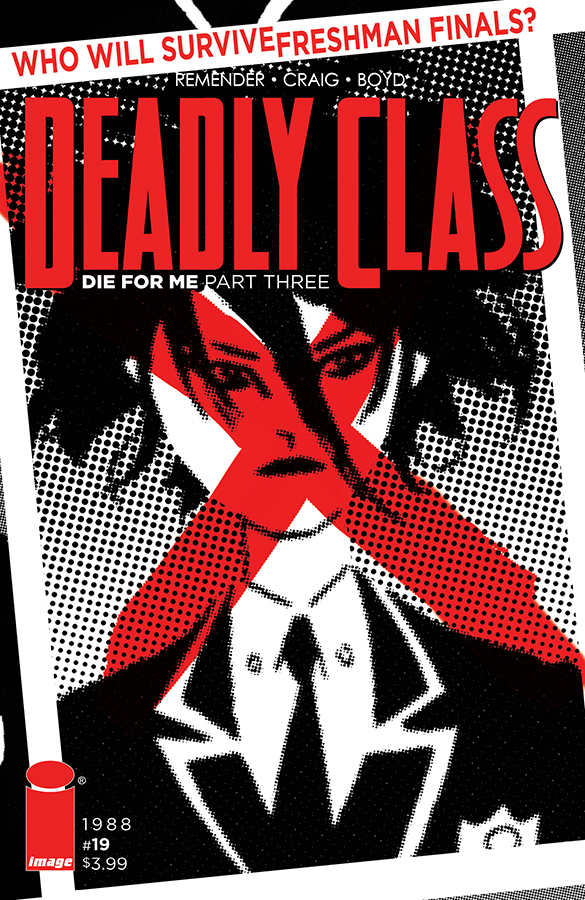 DEADLY CLASS #19 CVR B (MR)