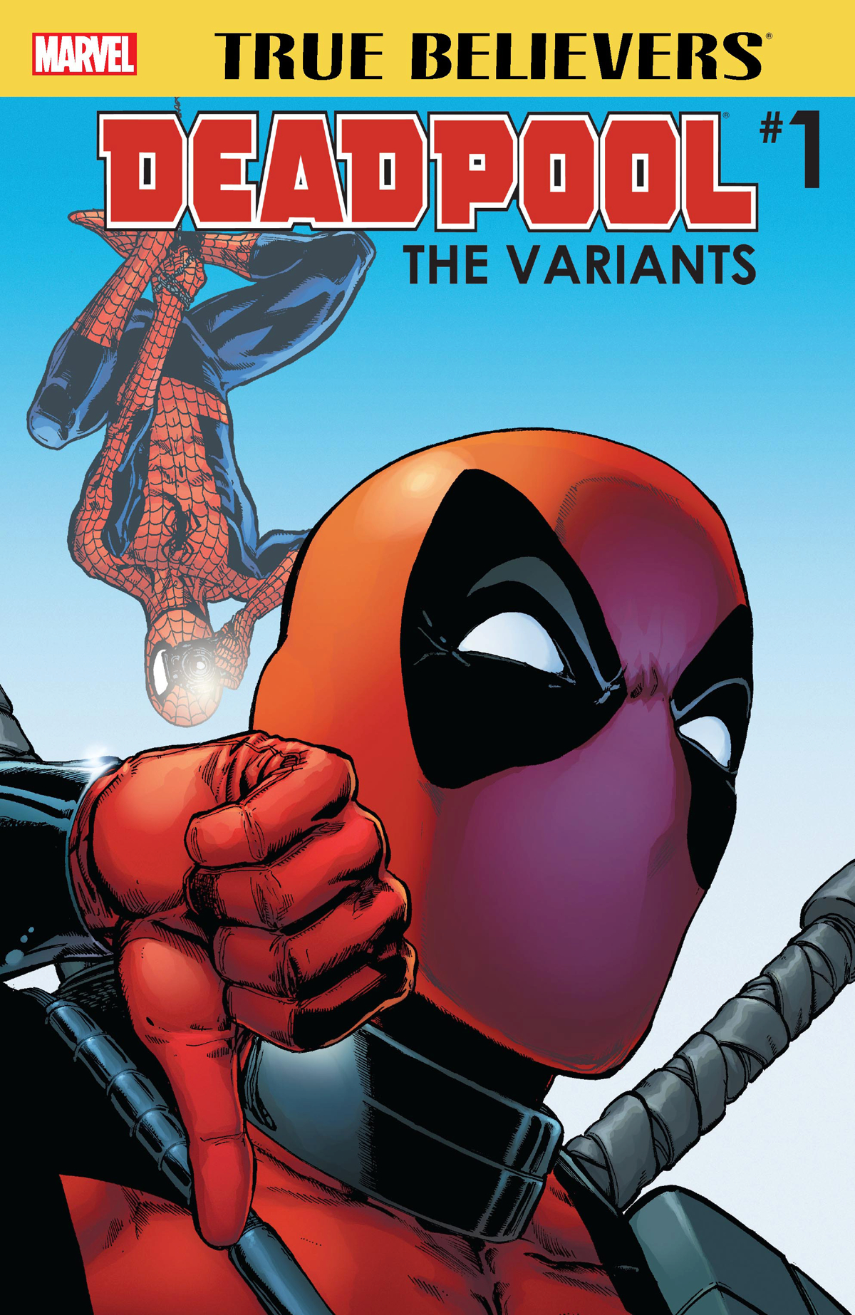 TRUE BELIEVERS DEADPOOL VARIANTS #1 2ND PTG VAR