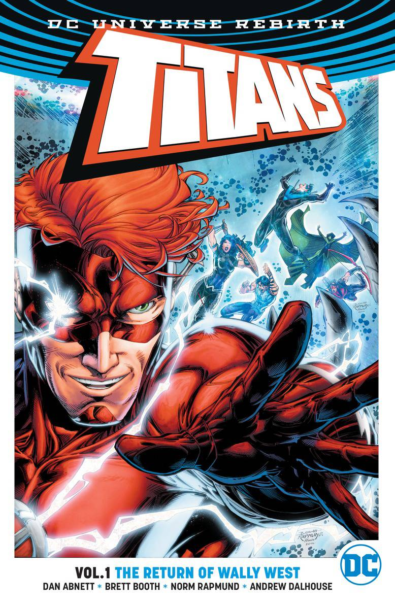 TITANS TP VOL 01 THE RETURN OF WALLY WEST (REBIRTH)