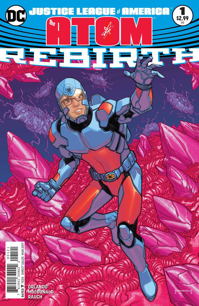 JUSTICE LEAGUE OF AMERICA THE ATOM REBIRTH #1 VAR ED