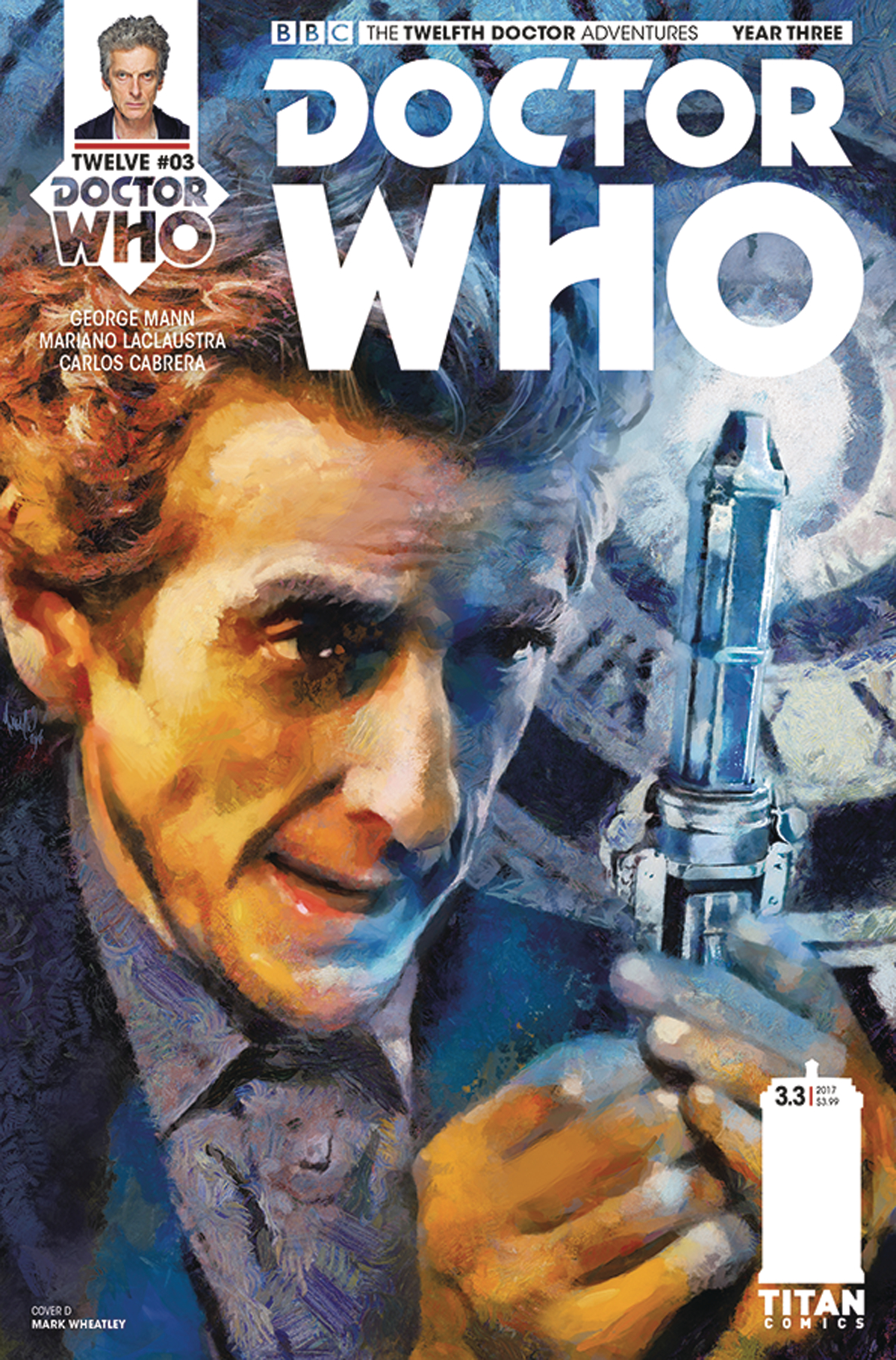 DOCTOR WHO 12TH YEAR THREE #3 CVR D WHEATLEY