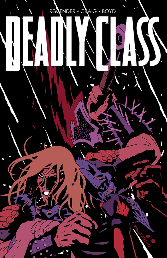 DEADLY CLASS #28 CVR B MACLEAN (MR)
