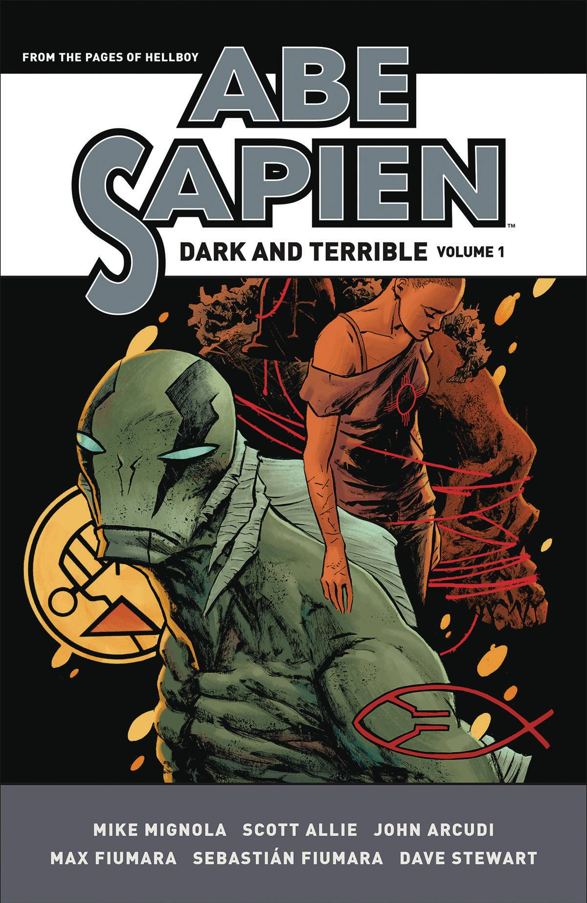 ABE SAPIEN DARK & TERRIBLE HC VOL 01 (JUL170097)