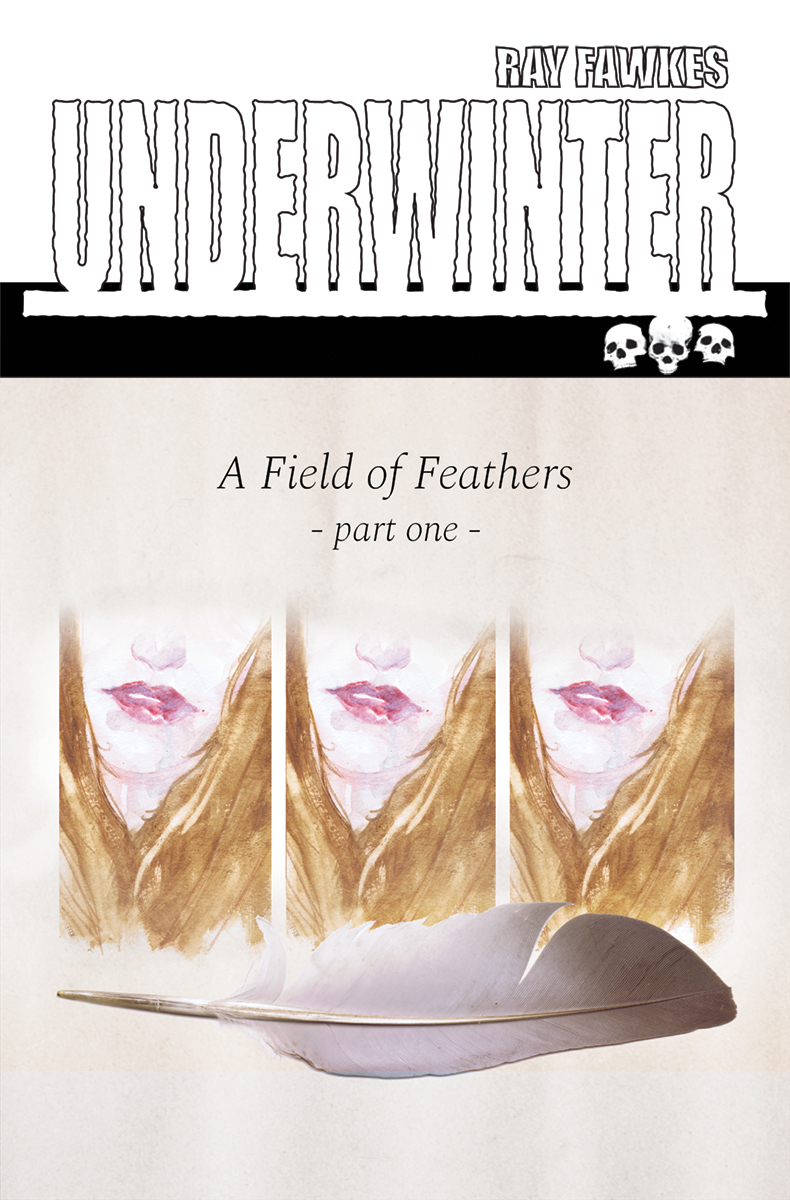 UNDERWINTER FIELD OF FEATHERS #1 CVR A FAWKES (MR)